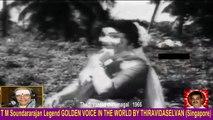 Thedi vantha thirumagal   1966  T M Soundararajan Legend   song