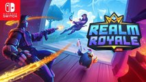 Realm Royale - Trailer de lancement Switch