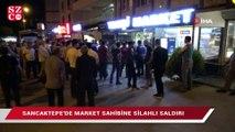 Sancaktepe'de markete silahlı saldırı