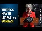 Theresa May Brexit İçin İstifa Etti! Peki Brexit İngiltere İçin Neyi İfade Ediyor? Tüm Detaylar!