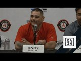 "Andy Ruiz Jr.: ""Anthony Joshua's Not A Good Boxer"""