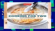 Complete acces  The Complete Cooking for Two Cookbook: 650 Recipes for Everything You ll Ever