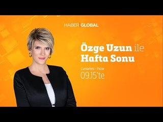 Meltem Şarkışlalı, Ünal Ersözlü, Uğur Atik / Özge Uzun ile Hafta Sonu / 02.02.2019