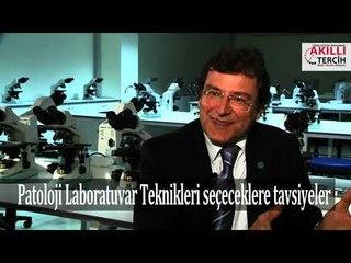 Patoloji Laboratuvar Teknikleri seçeceklere tavsiyeler