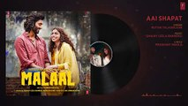 Full Audio AAI SHAPAT  Malaal  Sharmin Segal  Meezaan  Sanjay Leela Bhansali