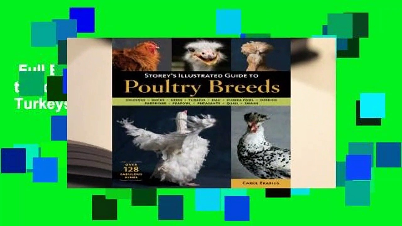 Full E-book  Storey's Illustrated Guide to Poultry Breeds: Chickens, Ducks, Geese, Turkeys, Emus,