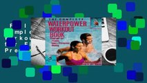 Full version  The Complete Waterpower Workout Book: Programs for Fitness, Injury Prevention, and