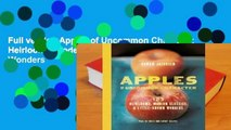 Full version Apples of Uncommon Character: Heirlooms, Modern Classics, and Little-Known Wonders