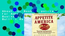 About For Books Appetite for America: How Visionary Businessman Fred Harvey Built a Railroad