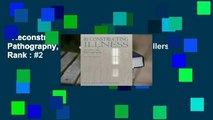 Reconstructing Illness: Studies in Pathography, Second Edition  Best Sellers Rank : #2
