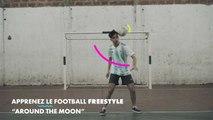 """Football freestyle: faites le """"Around the moon"""""""
