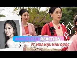 HOA HẬU HÀN QUỐC XEM MV 'ANH ƠI Ở LẠI' - CHIPU   TÁN NHẢM VIỆT HÀN EP.52