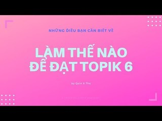 KTREND'S WEDNESDAY LIVESTREAM - CÁCH ĐẠT TOPIK 6 ?
