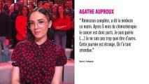Agathe Auproux atteinte d'un cancer, elle annonce sa rémission
