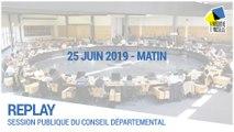 Session du conseil départemental du 25/06/2019 (matin)