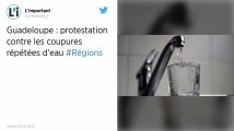Guadeloupe: protestation contre les coupures d'eau à répétition