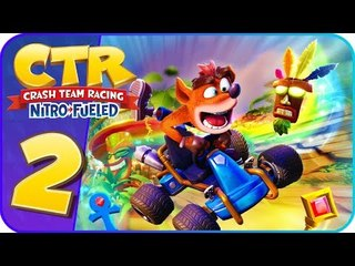 Crash Team Racing: Nitro-Fueled Part 2 (PS4) World 2 No Commentary