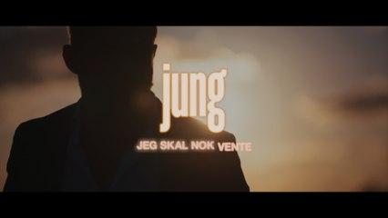 Jung - Jeg Skal Nok Vente