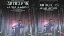 Ayushmann Khurrana's Article 15 new poster out | FilmiBeat