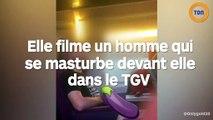 Elle filme un homme en train de se toucher devant elle dans un TGV