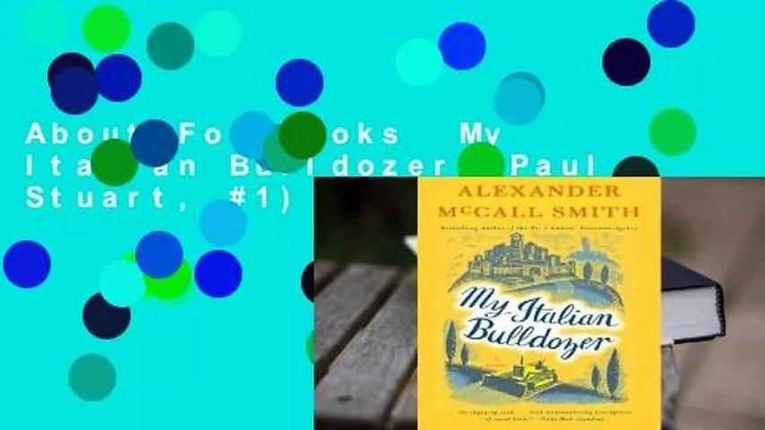 About For Books  My Italian Bulldozer (Paul Stuart, #1)  For Kindle