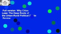 Full version  Why Cities Lose: The Deep Roots of the Urban-Rural Political Divide  Review