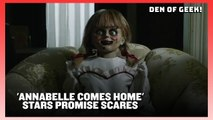Annabelle Comes Home Cast Promise Scares