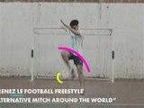 "Football freestyle: comment faire un ""Alternative mitch around the world"""
