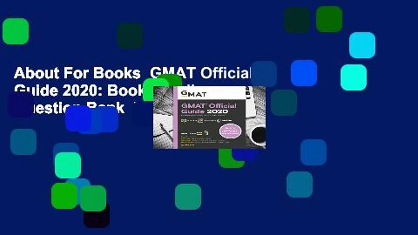 About For Books  GMAT Official Guide 2020: Book + Online Question Bank  For Kindle