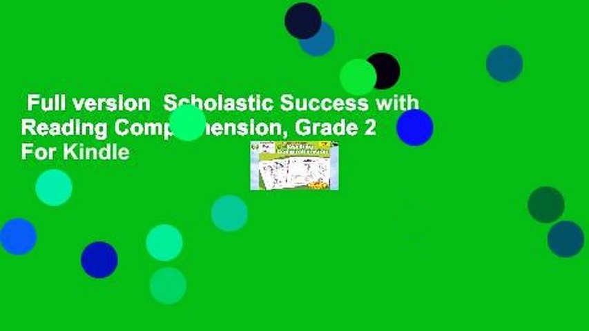 Full version  Scholastic Success with Reading Comprehension, Grade 2  For Kindle