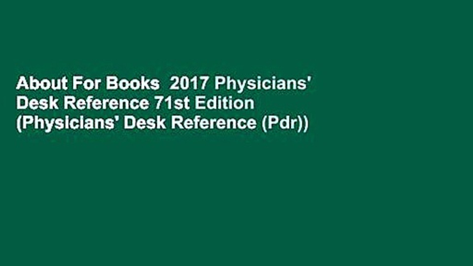 Admirable About For Books 2017 Physicians Desk Reference 71St Edition Physicians Desk Reference Pdr Download Free Architecture Designs Embacsunscenecom
