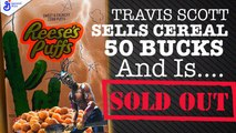 TRAVIS SCOTT RELEASES REESES PUFF CEREAL FOR 50 BUCKS & SELLS OUT #TRAVISSCOTT