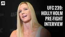 UFC 239: Holly Holm pre-fight interview