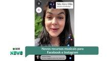 Novos recursos musicais para Facebook e Instagram