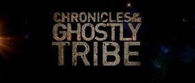 CHRONICLES OF THE GHOSTLY TRIBE (2016) Trailer VO - CHINA