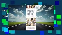 About For Books  The Everyday Life Bible: The Power of God's Word for Everyday Living  Review