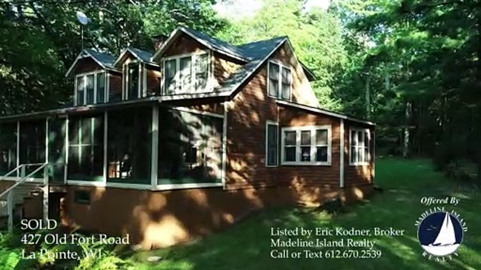 427 Old Fort Road, LaPointe WI SOLD by Madeline Island Realty