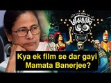 Mamata Banerjee was deeply troubled by a Bangla movie – Here's Why