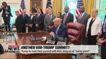 "Trump to hold third summit with Kim Jong-un at ""some point"""