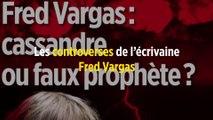 Fred Vargas : cassandre ou faux prophète ?