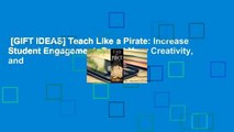 [GIFT IDEAS] Teach Like a Pirate: Increase Student Engagement, Boost Your Creativity, and