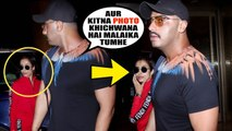 Malaika Arora And Arjun Kapoor Fights On Airport When they Leave For Romantic Holidays