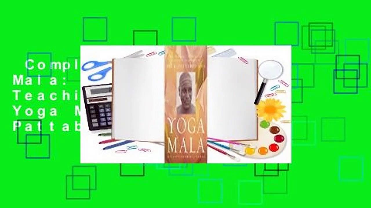 Complete acces  Yoga Mala: The Original Teachings of Ashtanga Yoga Master Sri K. Pattabhi Jois by