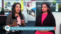 Reporter's Take | Warning! Your meals may be costlier on Zomato, Swiggy