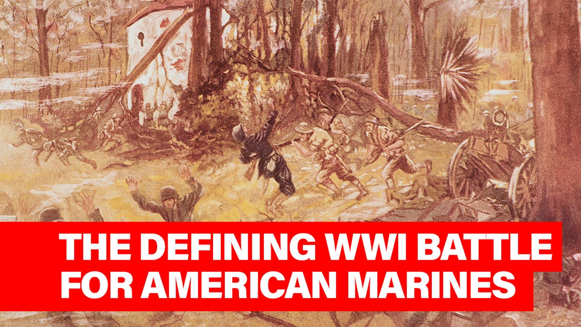 This Week in History: Battle of Belleau Wood - 1918