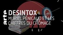Chômage : les chiffres de Muriel Pénicaud - 26/06/2019 - Désintox