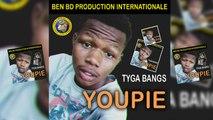 Tyga Bang'S - Youpie - Tyga Bang'S