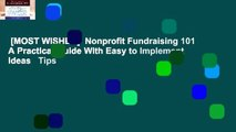 [MOST WISHED]  Nonprofit Fundraising 101 A Practical Guide With Easy to Implement Ideas   Tips