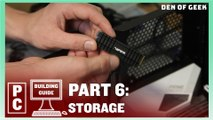 Den of Geek PC Building Guide: Storage (Part 6)
