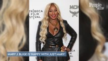 Mary J. Blige Says She 'Learned to Be Happy' on Her Own After Divorce: 'I'm Grateful'